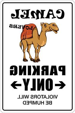 """Camel Lovers Parking Only 8"""" x 12"""" Metal Novelty Sign Alumin"""