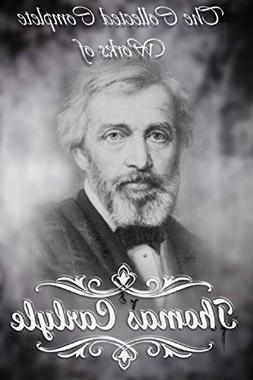 The Collected Complete Works of Thomas Carlyle